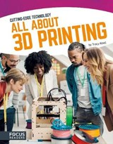 All About 3D Printing | Tracy Abell |