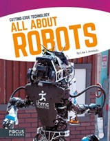All About Robots | Lisa J. Amstutz |