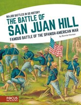 The Battle of San Juan Hill | Bonnie Hinman |