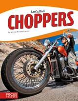 Choppers | Wendy Hinote Lanier |
