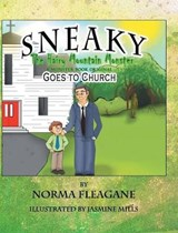 Sneaky the Hairy Mountain Monster Goes to Church | Norma Fleagane |