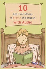 10 Bedtime Stories in French and English with Audio. | Frederic Bibard |