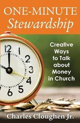 One-Minute Stewardship | Charles Clougher Jr |