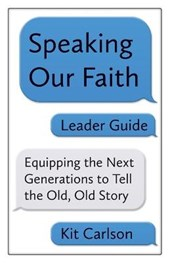Speaking Our Faith Leader Guide