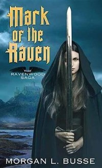 Mark of the Raven | Morgan L. Busse |