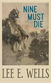 Nine Must Die