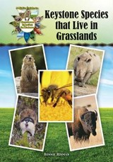 Keystone Species That Live in Grasslands | Bonnie Hinman |