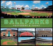 Yesterday and Today Ball Parks