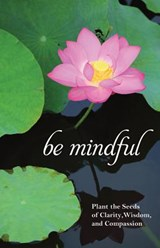 Be Mindful |  |