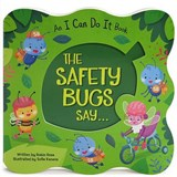 The Safety Bugs Say | Robin Rose |