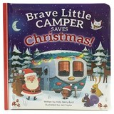 Brave Little Camper Saves Christmas | Holly Berry-Byrd |
