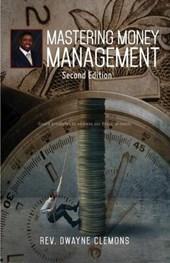 Mastering Money Management - Second Edition