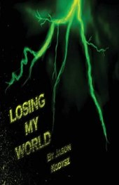 Losing My World