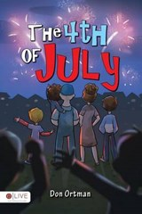 The 4th of July | Don Ortman |