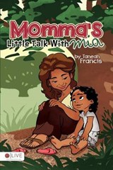 Momma's Little Talk with MIA | Taneah Francis |
