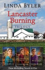 Lancaster Burning Trilogy | Linda Byler |