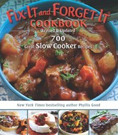 Fix-It and Forget-It Cookbook: Revised & Updated