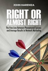 Right or Almost Right | John Haremza |