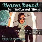 Heaven Bound in a Hollywood World
