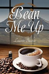 Bean Me Up | Lauren Busbee |