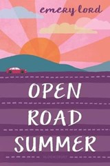 Open Road Summer | Emery Lord |