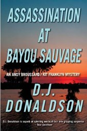 Assassination at Bayou Sauvage | D. J. Donaldson |