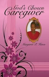 God's Chosen Caregiver