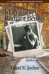 In Praise of Radiant Beings