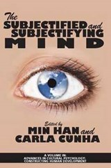 The Subjectified and Subjectifying Mind | auteur onbekend |