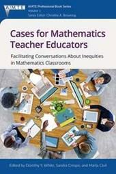 Cases for Mathematics Teacher Educators