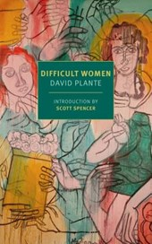 Difficult Women | Scott Spencer |
