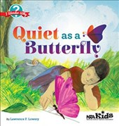 Quiet As a Butterfly