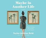 Maybe in Another Life | Taylor Jenkins Reid |