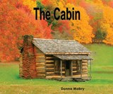 The Cabin | Donna Mabry |