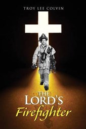 The Lord's Firefighter