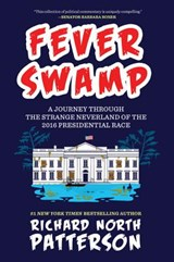 Fever Swamp | Richard North Patterson |