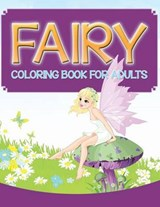 Fairy Coloring Book for Adults | Speedy Publishing Llc |