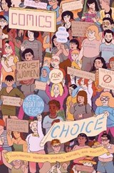 Comics for Choice | Hazel Newlevant |