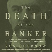 The Death of the Banker | Ron Chernow |