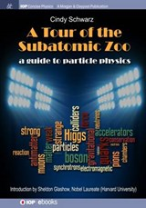 Tour of the Subatomic Zoo | Cindy Schwarz |
