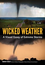 Wicked Weather | Warren Faidley |