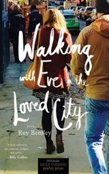 Walking With Eve in the Loved City | Roy Bentley |