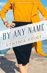 By Any Name | Cynthia Voigt |