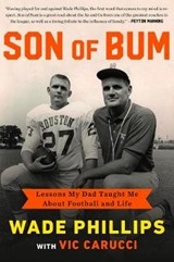 Son of Bum | Wade Phillips |