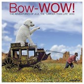 """Bow-Wow the Adventures of Juji, The """"Larger Than Life Dog"""" 2018 Calendar"""