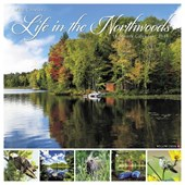 Life in the Northwoods 2018 Wall Calendar
