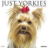 Just Yorkies 2018 Wall Calendar (Dog Breed Calendar)