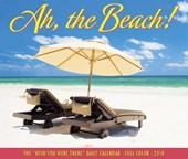 Ah, the Beach! 2018 Calendar