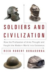 Soldiers and Civilization | Reed Robert Bonadonna |