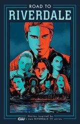 Road to Riverdale | Mark Waid |